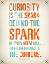 curiosity-is-the-spark