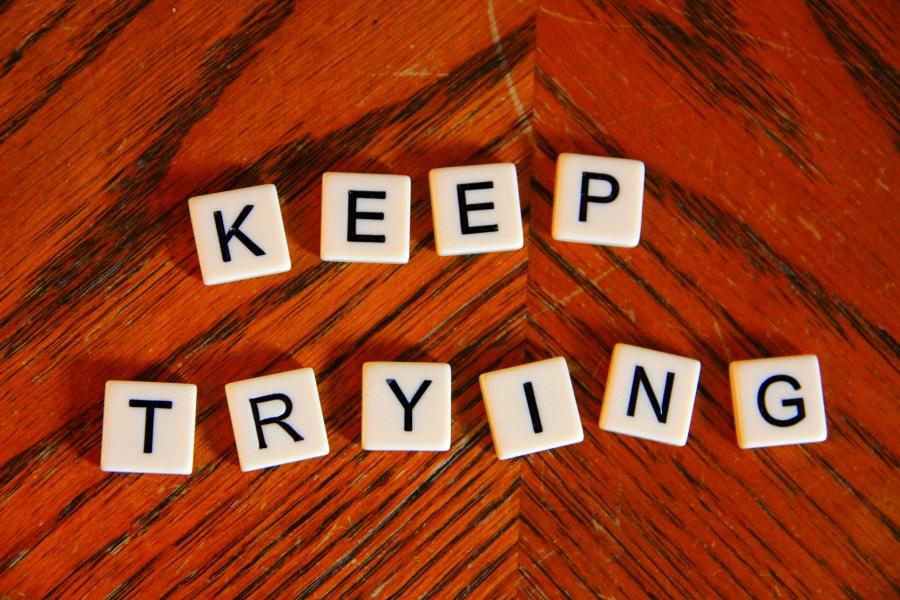 keep_trying_by_jelisa1188-d3phrek